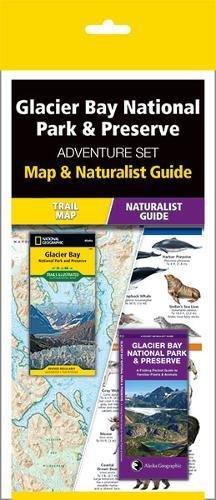 Glacier Bay National Park & Preserve Adventure Set: Map & Naturalist (Glacier Bay Alaska)