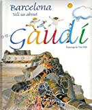 img - for Barcelona, Tell Us About Gaudi book / textbook / text book