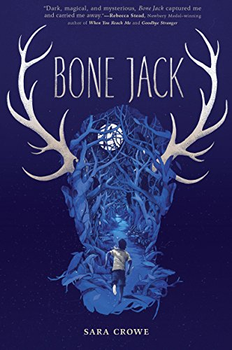 Bone Jack by [Crowe, Sara]