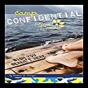 Wish you Weren't Here: Camp Confidential #8 Audiobook by Melissa Morgan Narrated by Lauren Davis