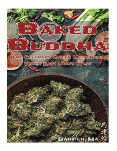Download Baked Buddha: The Culinary Green Movement When East Meets West pdf
