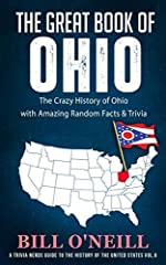 Want to learn more about the state of Ohio? How much do you really know about the Buckeye State? There's so much to learn about the state that even natives don't know! In this trivia book, you'll learn more about Ohio's history, pop culture, ...