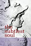 img - for The Subtlest Soul book / textbook / text book