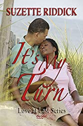 It's My Turn (Love at Last Book 1)
