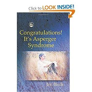 Congratulations! It's Asperger Syndrome