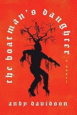 The Boatman's Daughter: A Novel