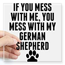"""CafePress - You Mess With My German Shepherd Sticker - Square Bumper Sticker Car Decal, 3""""x3"""" (Small) or 5""""x5"""" (Large)"""
