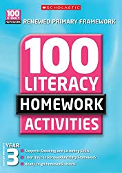 100 Literacy Homework Activities: Year 3 (100 Literacy Homework Activities NE)