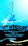 Learn to Windsurf: Your Simple Step by...
