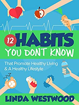 healthy living 2nd edition 12 habits you don t know