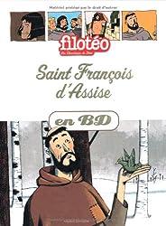 Les Chercheurs de Dieu, Tome 7 : Saint François d'Assise