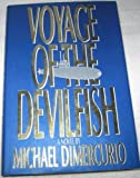 Voyage of the Devilfish, Michael DiMercurio, 1556112912