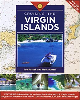 Cruising The Virgin Islands Joe Russell Mark Bunzel 9781932310290 Amazon Com Books