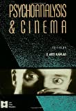 Psychoanalysis and Cinema, , 0415900298