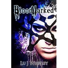 BloodMarked (The Fraktioneers Book 1)