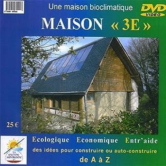 Amazon Com Maison 3e écologique économique Entr Aide