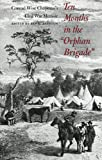 "Ten Months in the ""Orphan Brigade"", Conrad W. Chapman and Ben L. Bassham, 0873386388"