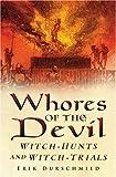 Whores of the Devil, Erik Durschmied, 0750940077