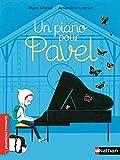 Un piano pour Pavel - Roman Vie quotidienne - De 7 à 11 ans