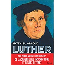 Martin Luther (Biographies Historiques) (French Edition)