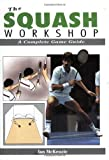 The Squash Workshop, Ian McKenzie, 1852237287