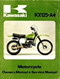 Kawasaki KX 125-A4Motorcycle Owner's Manual and Service Manual (99920-1012-01))