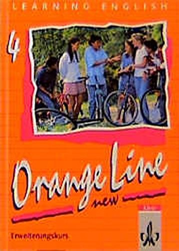 Learning English, Orange Line New, Tl.4, Schülerbuch (Erweiterungskurs), Klasse 8
