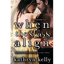 When the Stars Align (Once Upon a Time Book 2)