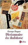 Dictionnaire du dadaïsme par Hugnet