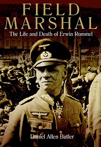 field-marshal-the-life-and-death-of-erwin-rommel