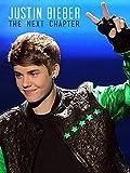 DVD : Justin Bieber: The Next Chapter