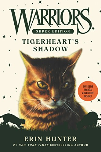 - Warriors Super Edition: Tigerheart's Shadow