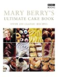 Mary Berry's Ultimate Cake Book, Mary Berry, 0563487518