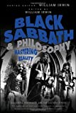Black Sabbath and Philosophy, , 1118397592