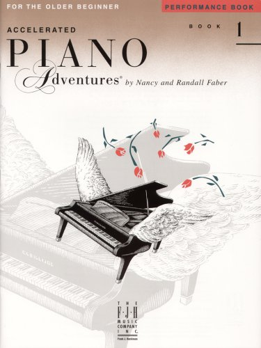 Accelerated Piano Adventures: Performance Book Level 1