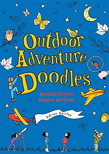 Download Outdoor Adventure Doodles: Amazing Scenes to Complete and Create pdf epub