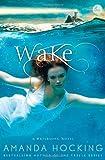 Wake (A Watersong Novel)