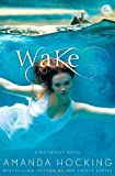 Wake, Amanda Hocking, 1250008123