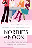 """Nordie's at Noon: The Personal Stories of Four Women """"""""Too Young"""""""" for Breast Cancer"""