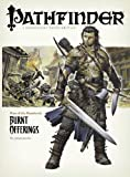 Pathfinder #1 Rise Of The Runelords: Burnt Offerings (Pathfinder; Rise of the Ruinlords)