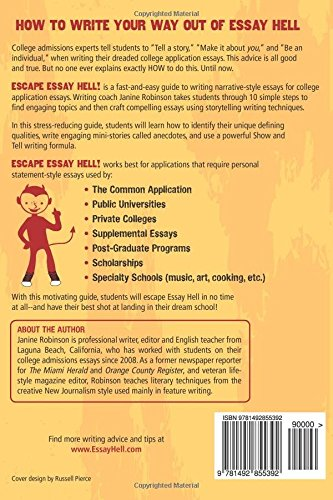 escape essay hell a step by step guide to writing narrative  escape essay hell a step by step guide to writing narrative college application essays janine w robinson 9781492855392 amazon com books