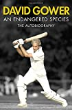 An Endangered Species, David Gower, 1471102386