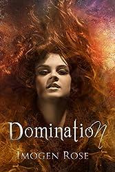 DOMINATION (Bonfire Chronicles)