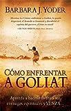 Como Enfrentar a Goliat, Barbara Yoder, 159979442X