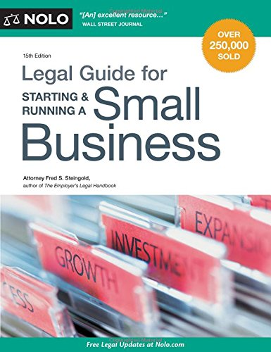 Legal Guide for Starting & Running a Small Business (Starting Llc)