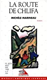 img - for Route de Chlifa book / textbook / text book