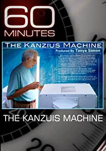 60 Minutes - The Kanzius Machine (October 18, 2009)