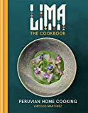 LIMA cookbook: Peruvian Home Cooking