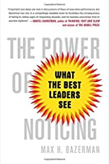 The Power of Noticing: What the Best Leaders See by Max Bazerman(2015-08-25) Paperback