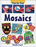 : Mosaics (Step by Step (Heinemann Library))